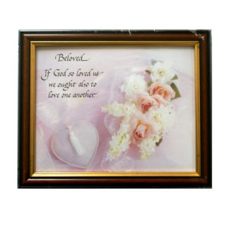 Beloved Framed Picture - If God so loved us, we ought also to love one another.  Framed picture - Approx. 29.5cm x 24.5cm