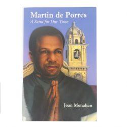 Saint Martin de Porres A saint of our time