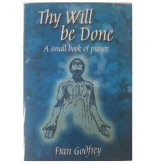 Thy Will be Done - A Small Book of Prayer by Fran Godfrey. Only €2.70