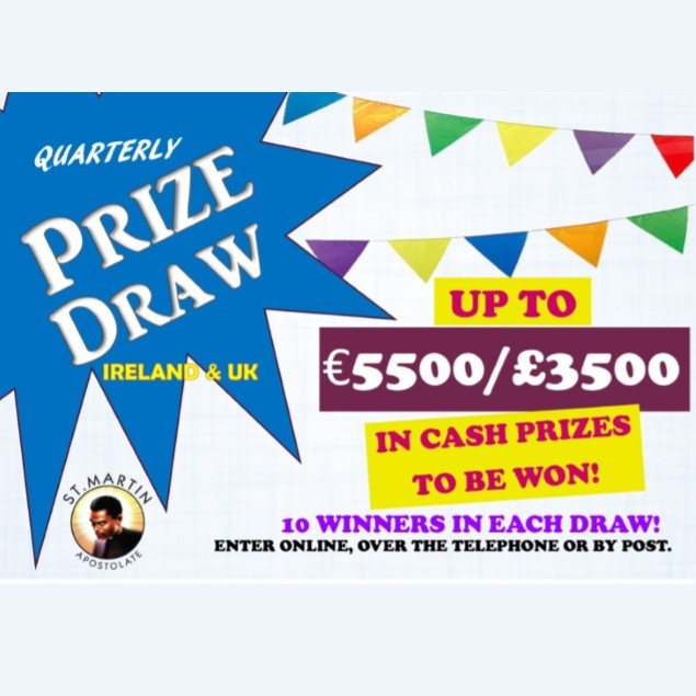 Prize Draw Cash Prizes To Be Won Each Quarter St Martin Apostolate