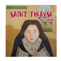 Saint Therese of Lisieux -CTS for Kids