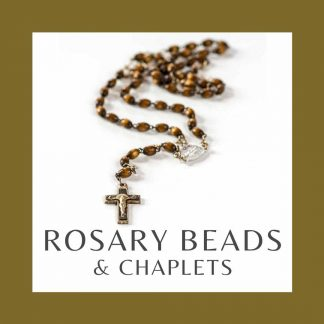 ROSARY BEADS & CHAPLETS