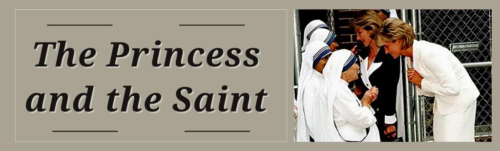 The Princess and the Saint
